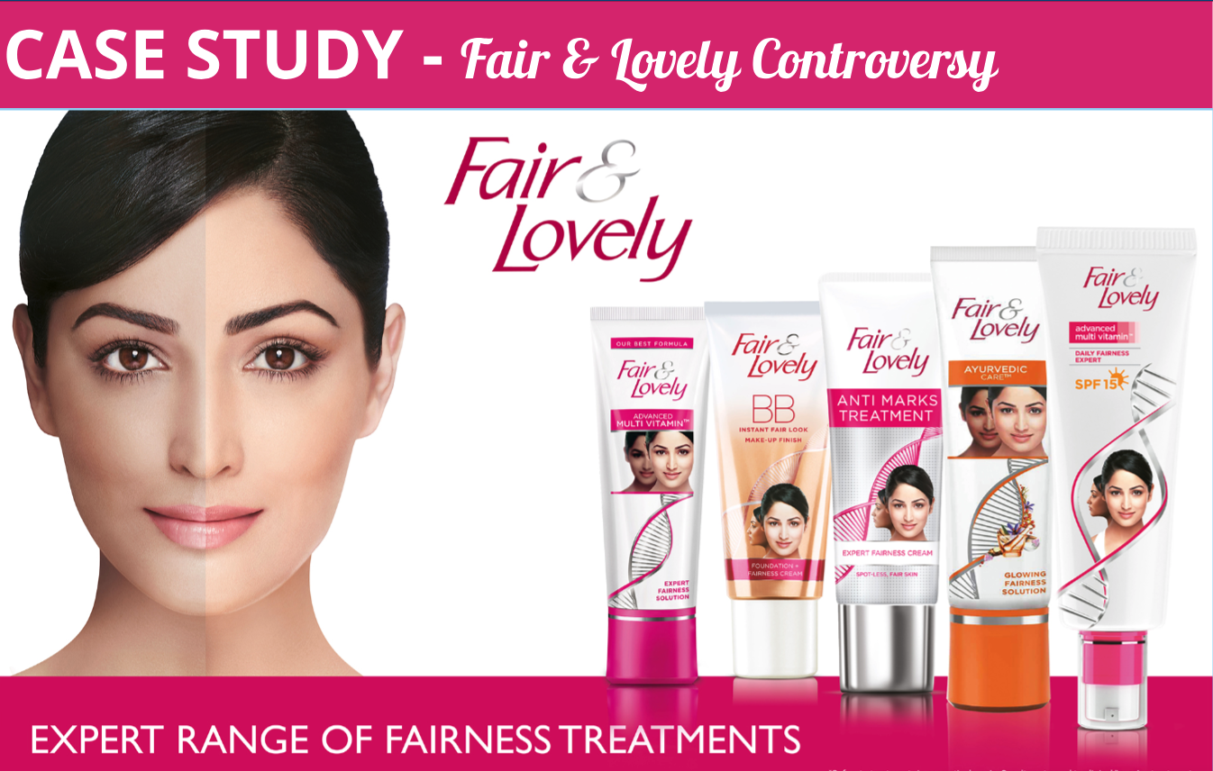 Fair and Lovely advertisements controversies and how they got out of